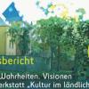 """Ergebnisbericht der virtuellen Zukunftswerkstatt """"Kultur im ländlichen Raum"""" liegt vor"""